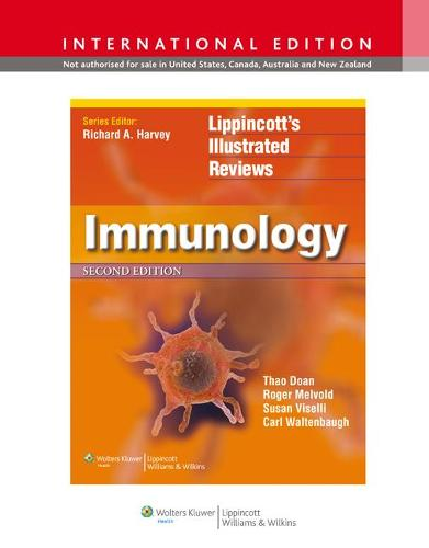 Lippincott Illustrated Reviews: Immunology - Lippincott Illustrated Reviews Series (Paperback)