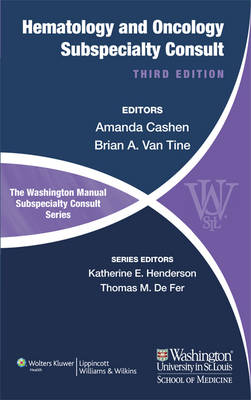The Washington Manual of Hematology and Oncology Subspecialty Consult (Paperback)