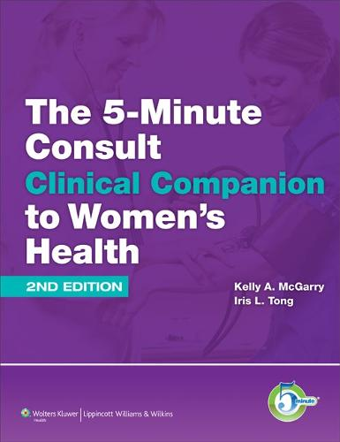 The 5-Minute Consult Clinical Companion to Women's Health - The 5-Minute Consult Series (Hardback)