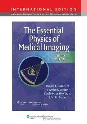 The Essential Physics of Medical Imaging (Hardback)