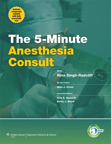 5-Minute Anesthesia Consult - The 5-Minute Consult Series (Hardback)