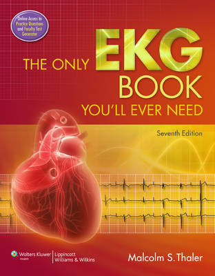 The Only EKG Book You'll Ever Need (Paperback)