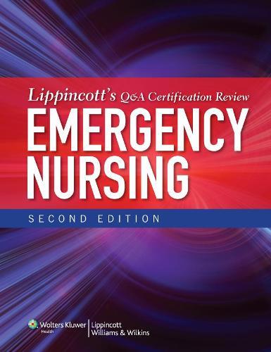 Lippincott's Q&A Certification Review: Emergency Nursing (Paperback)