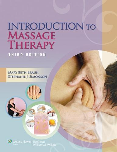 Introduction to Massage Therapy - LWW Massage Therapy and Bodywork Educational Series (Paperback)