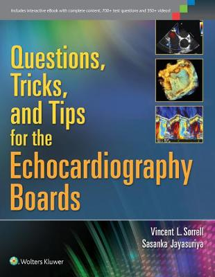 Questions, Tricks, and Tips for the Echocardiography Boards (Paperback)