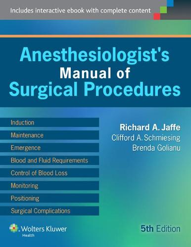 Anesthesiologist's Manual of Surgical Procedures (Hardback)
