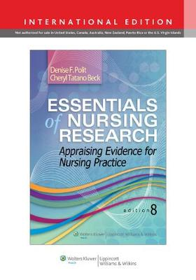 Essentials of Nursing Research: Appraising Evidence for Nursing Practice (Paperback)