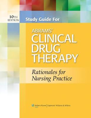 Study Guide for Abrams' Clinical Drug Therapy (Paperback)