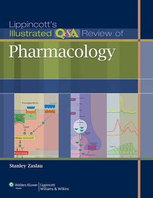 Lippincott's Illustrated Q&A Review of Pharmacology (Paperback)