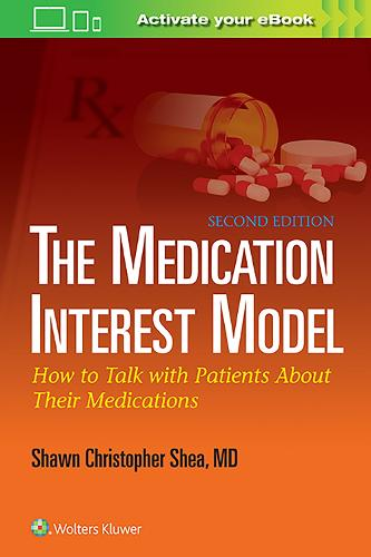 The Medication Interest Model: How to Talk With Patients About Their Medications (Paperback)