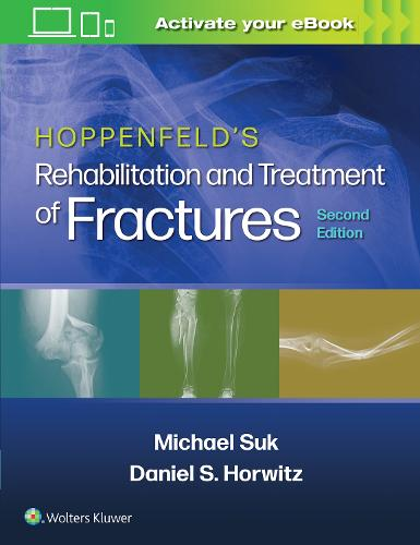 Hoppenfeld's Rehabilitation and Treatment of Fractures (Paperback)