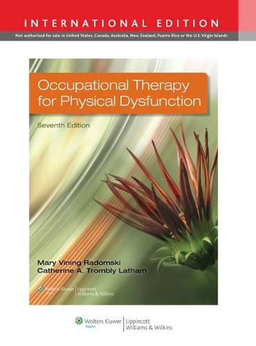 Occupational Therapy for Physical Dysfunction (Hardback)