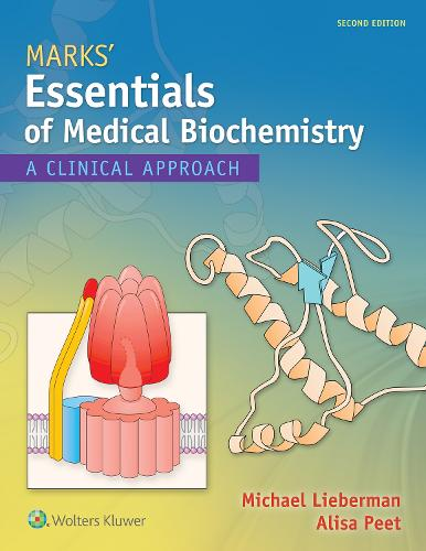 Marks' Essentials of Medical Biochemistry: A Clinical Approach (Paperback)
