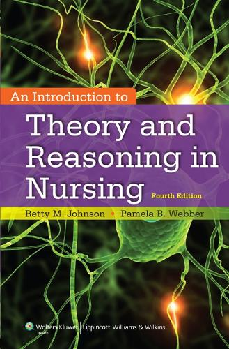 An Introduction to Theory and Reasoning in Nursing (Paperback)