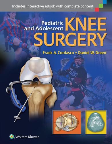 Pediatric and Adolescent Knee Surgery (Hardback)