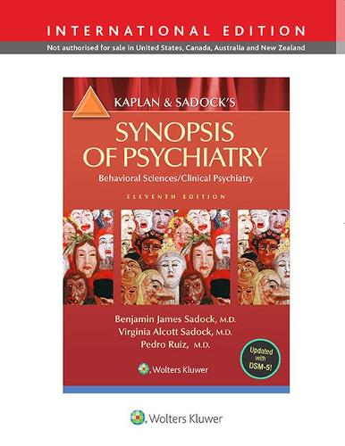 Kaplan and Sadock's Synopsis of Psychiatry: Behavioral Science/Clinical Psychiatry (Paperback)