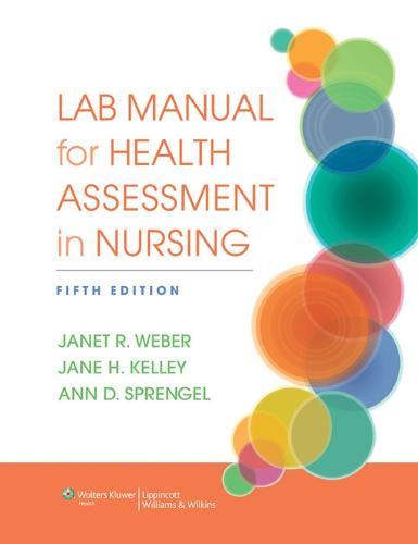 Lab Manual for Health Assessment in Nursing (Paperback)