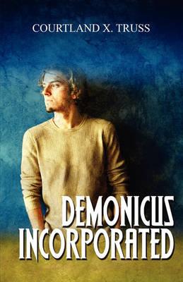 Demonicus Incorporated (Paperback)