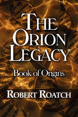 The Orion Legacy: Book of Origins (Paperback)