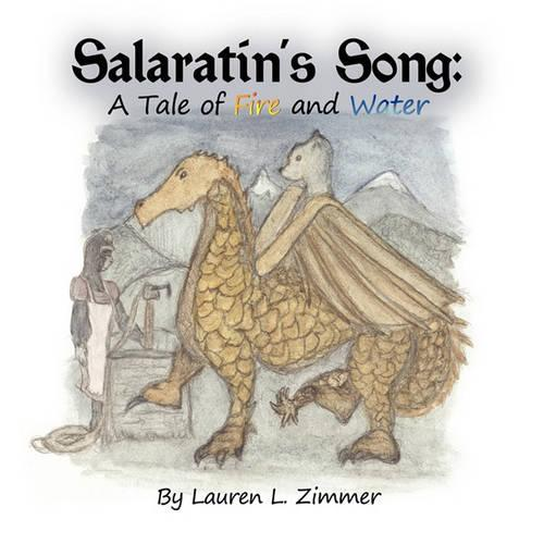 Salaratin's Song: A Tale of Fire and Water (Paperback)