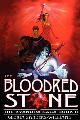 The Blood Red Stone: The Kyandra Trilogy: Book II (Paperback)
