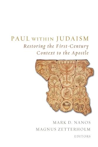 Paul Within Judaism: Restoring the First-Century Context to the Apostle (Paperback)