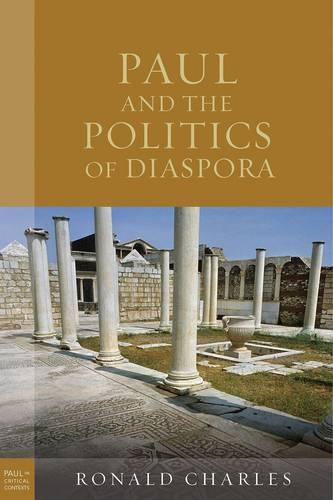 Paul and the Politics of Diaspora (Hardback)