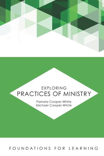 Exploring Practices of Ministry (Paperback)