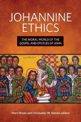 Johannine Ethics - Mapping the Tradition (Hardback)