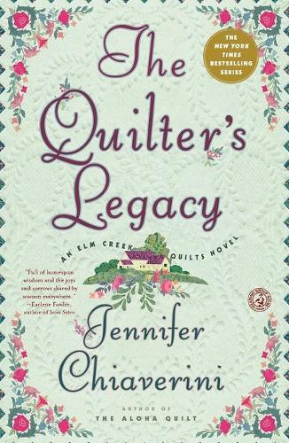 The Quilter's Legacy: An Elm Creek Quilts Novel - The Elm Creek Quilts 5 (Paperback)