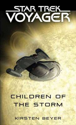 Children of the Storm - Star Trek: Voyager (Paperback)