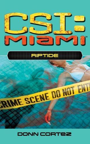 Riptide - CSI: Miami (Paperback) 4 (Paperback)
