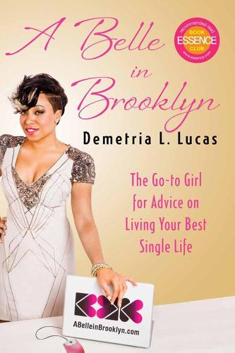 A Belle In Brooklyn: The Go-to Girl for Advice on Living Your Best Single Life (Paperback)