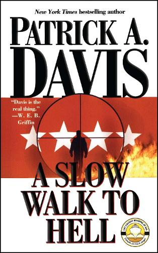 A Slow Walk to Hell (Paperback)
