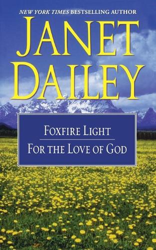 The Foxfire Light/For the Love of God (Paperback)