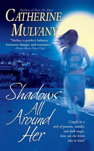 Shadows All Around Her (Paperback)