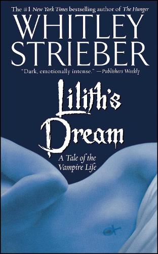 Lilith's Dream: A Tale of the Vampire Life (Paperback)