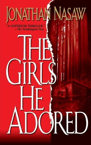The Girls He Adored (Paperback)