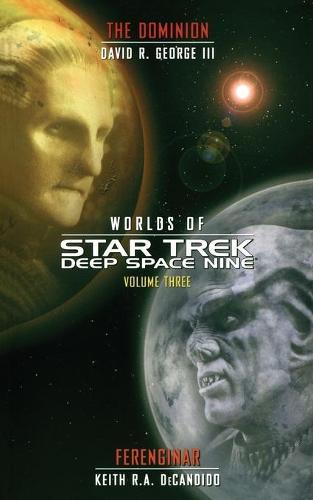 Star Trek: Deep Space Nine: Worlds of Deep Space Nine #3: Dominion and Ferenginar - Star Trek: Deep Space Nine (Paperback)