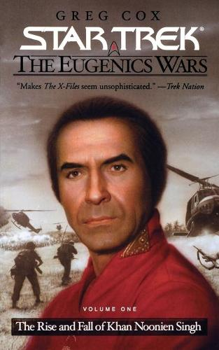 The Star Trek: The Original Series: The Eugenics Wars #1: The Rise and Fall of Khan Noonien Singh - Star Trek (Paperback)