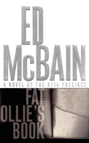 Fat Ollie's Book: A Novel of the 87th Precinct (Paperback)