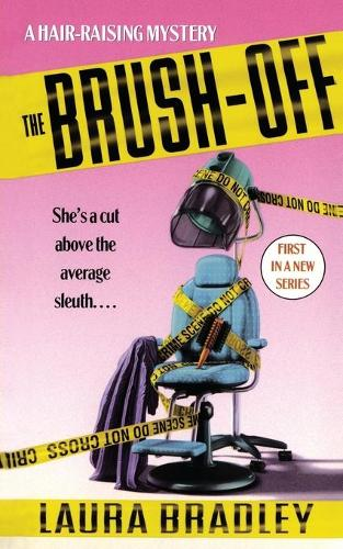 The Brush-Off: A Hair-raising Mystery (Paperback)