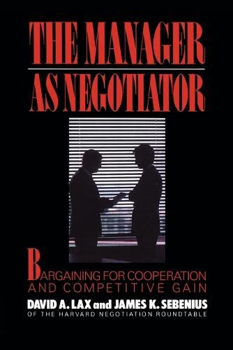 Manager as Negotiator (Paperback)