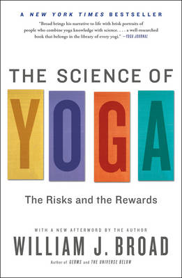 The Science of Yoga: The Risks and the Rewards (Paperback)