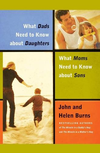 What Dads Need to Know About Daughters/What Moms N (Paperback)