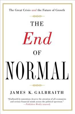 The End of Normal: The Great Crisis and the Future of Growth (Paperback)
