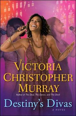 Destiny's Divas: A Novel (Paperback)