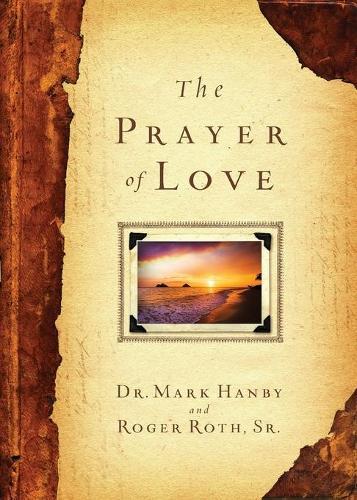 The Prayer of Love (Paperback)