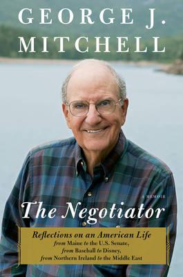 The Negotiator: A Memoir (Hardback)