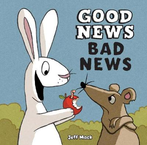 Good News, Bad News (Hardback)